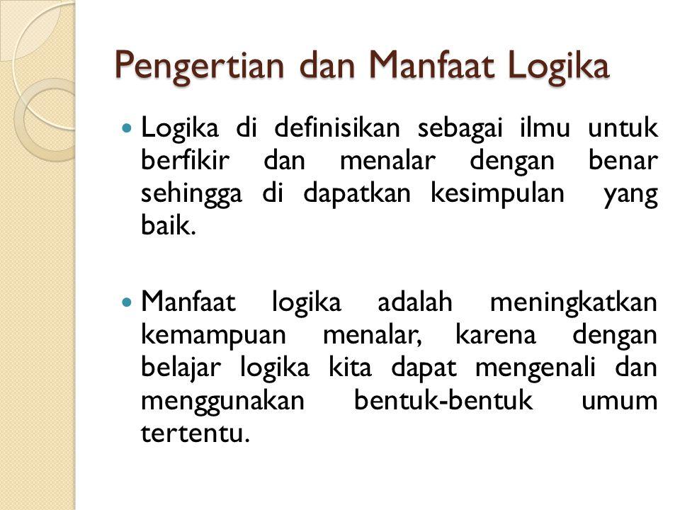 Pengertian dan Manfaat Logika