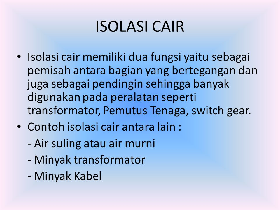 ISOLASI CAIR