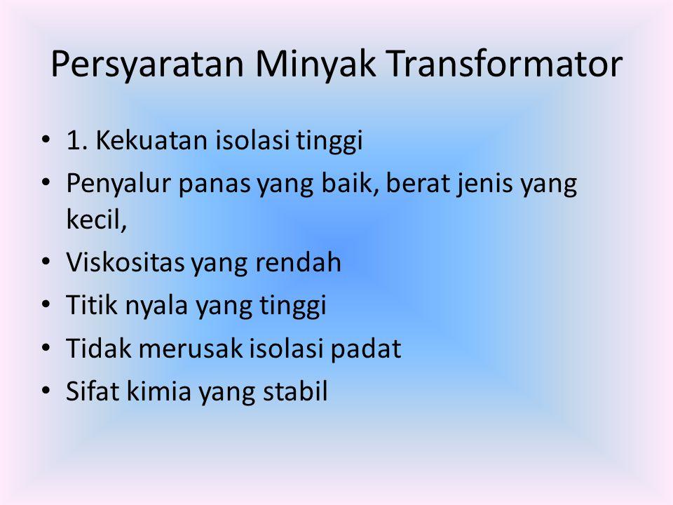 Persyaratan Minyak Transformator