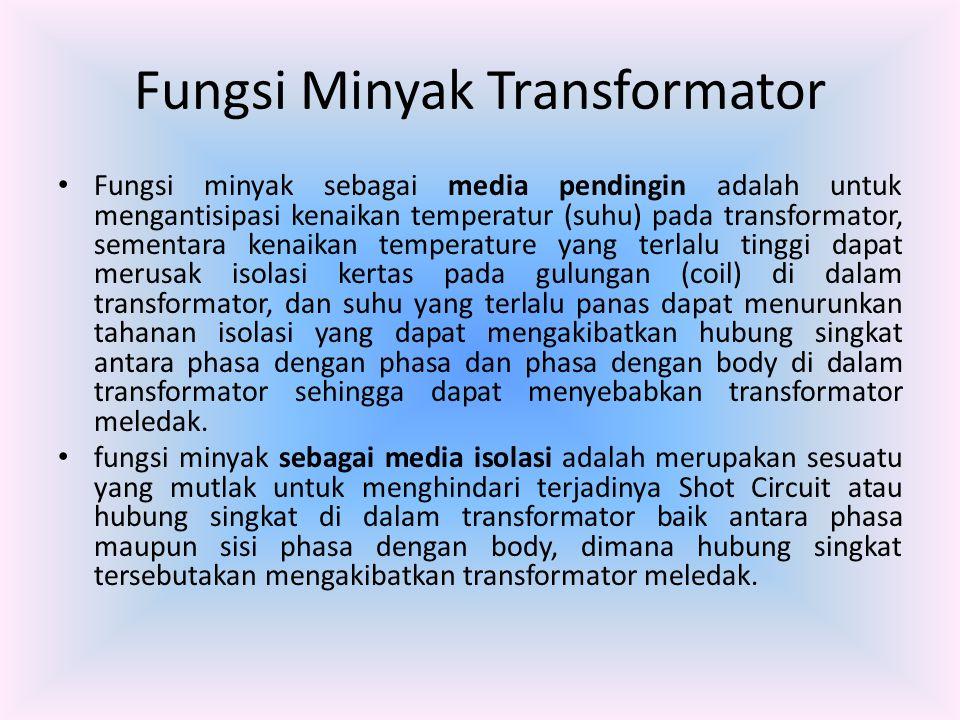 Fungsi Minyak Transformator