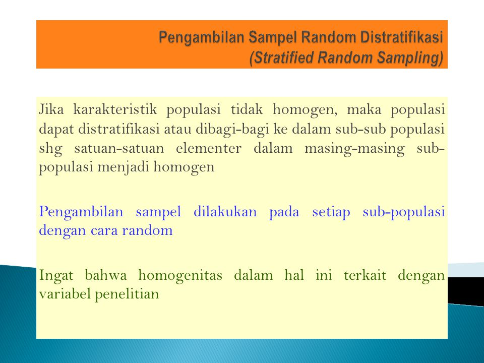 Pengambilan Sampel Random Distratifikasi (Stratified Random Sampling)