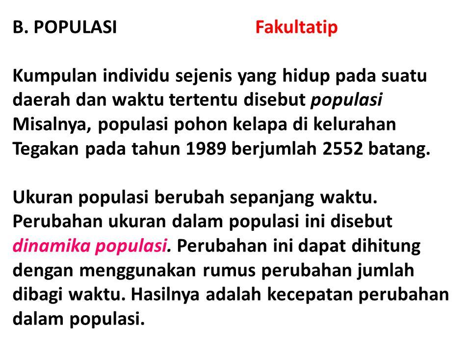 B. POPULASI Fakultatip