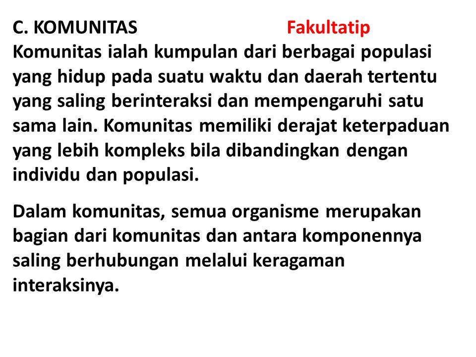 C. KOMUNITAS Fakultatip
