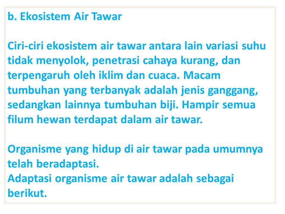 b. Ekosistem Air Tawar