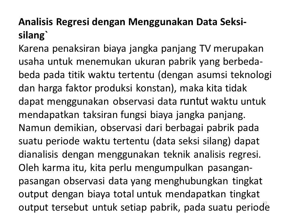 Analisis Regresi dengan Menggunakan Data Seksi-silang`