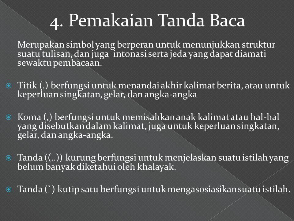 4. Pemakaian Tanda Baca
