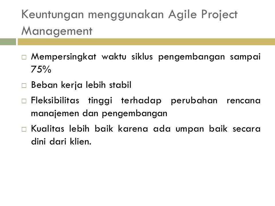 Keuntungan menggunakan Agile Project Management