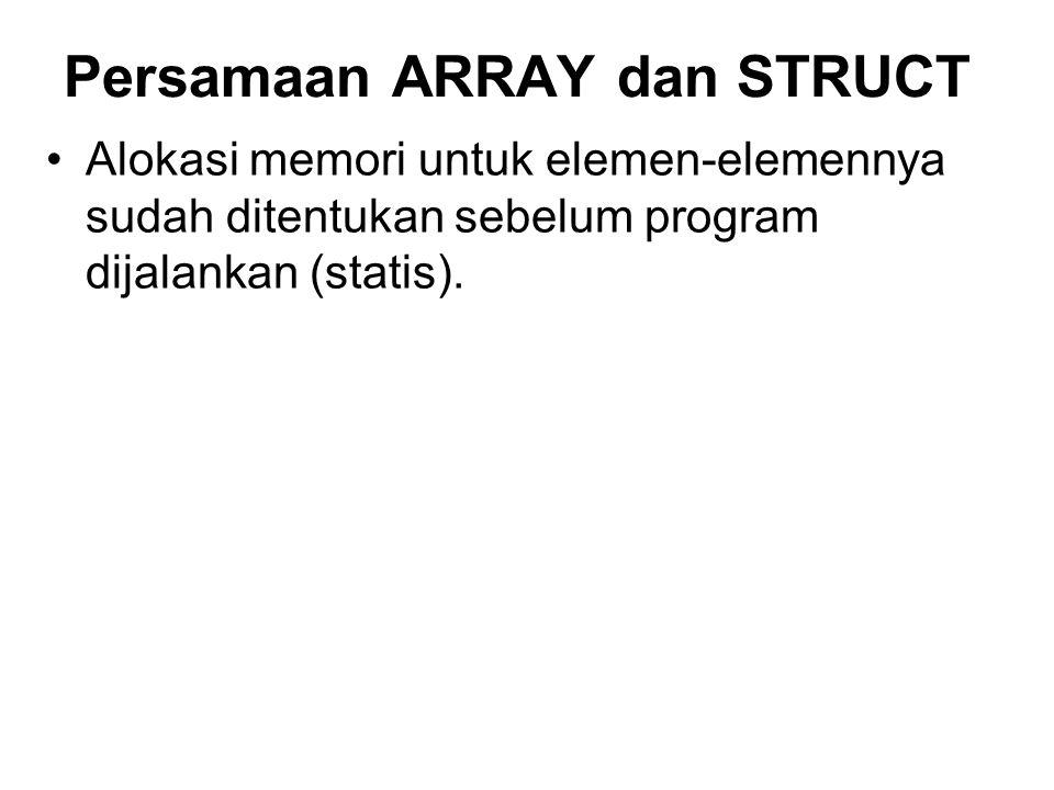 Persamaan ARRAY dan STRUCT