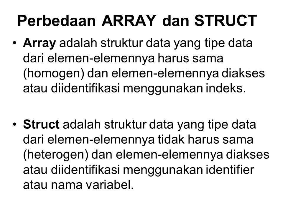 Perbedaan ARRAY dan STRUCT