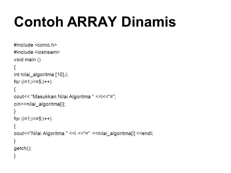 Contoh ARRAY Dinamis