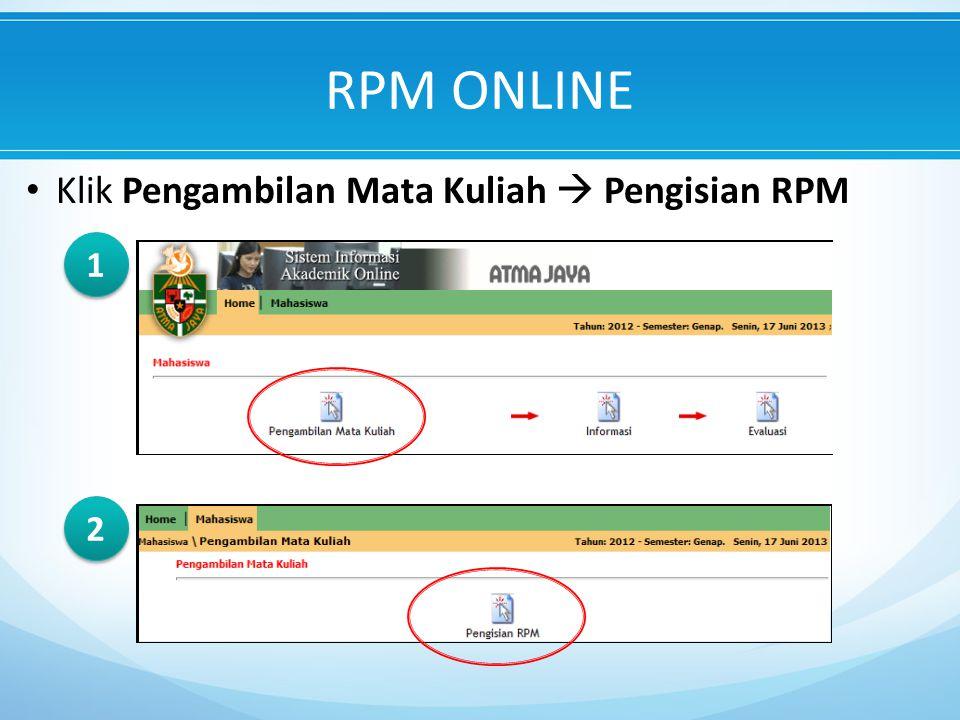 RPM ONLINE Klik Pengambilan Mata Kuliah  Pengisian RPM 1 2