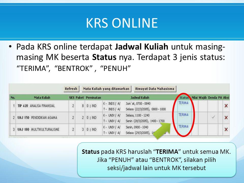 Status pada KRS haruslah TERIMA untuk semua MK.