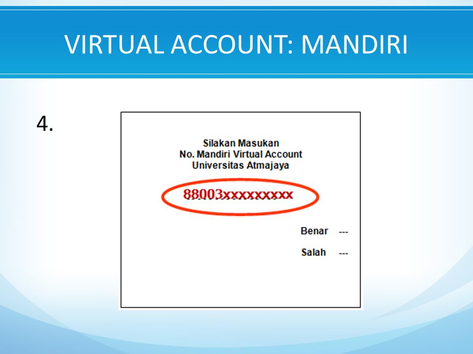 VIRTUAL ACCOUNT: MANDIRI