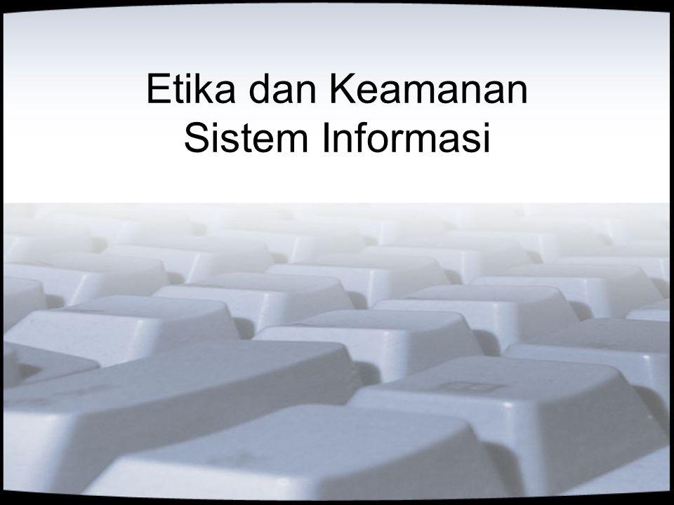 Etika dan Keamanan Sistem Informasi