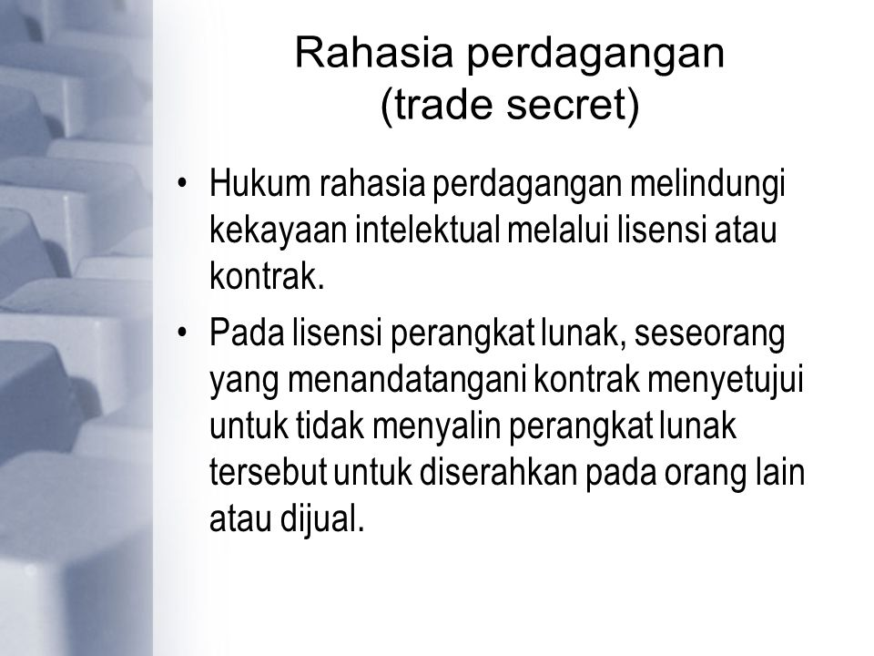 Rahasia perdagangan (trade secret)