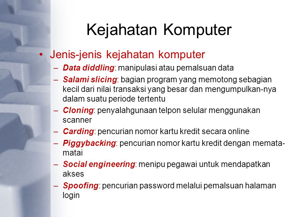 Kejahatan Komputer Jenis-jenis kejahatan komputer