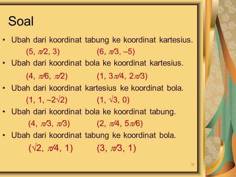 Soal (4, /6, /2) (1, 3/4, 2/3) (2, /4, 1) (3, /3, 1)