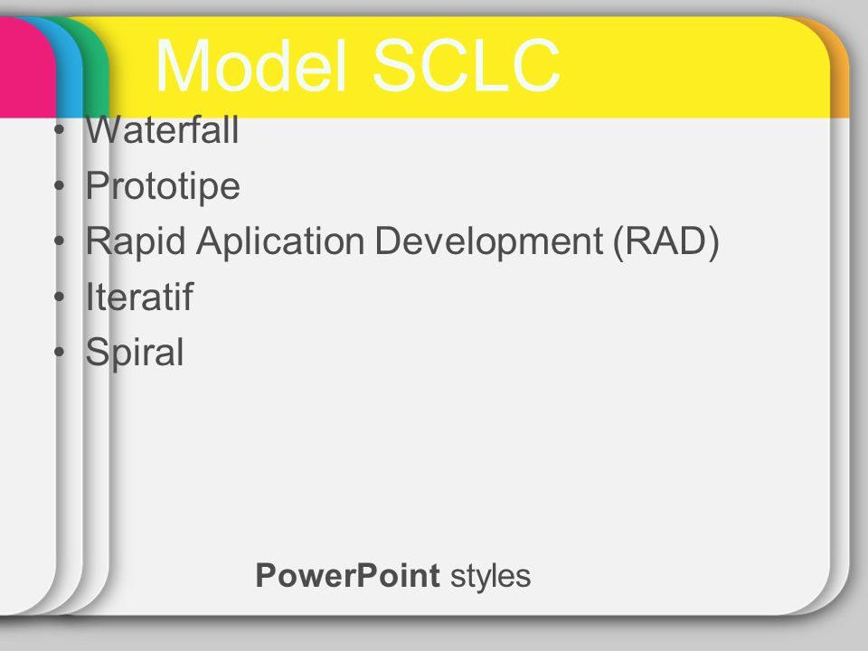 Model SCLC Waterfall Prototipe Rapid Aplication Development (RAD)