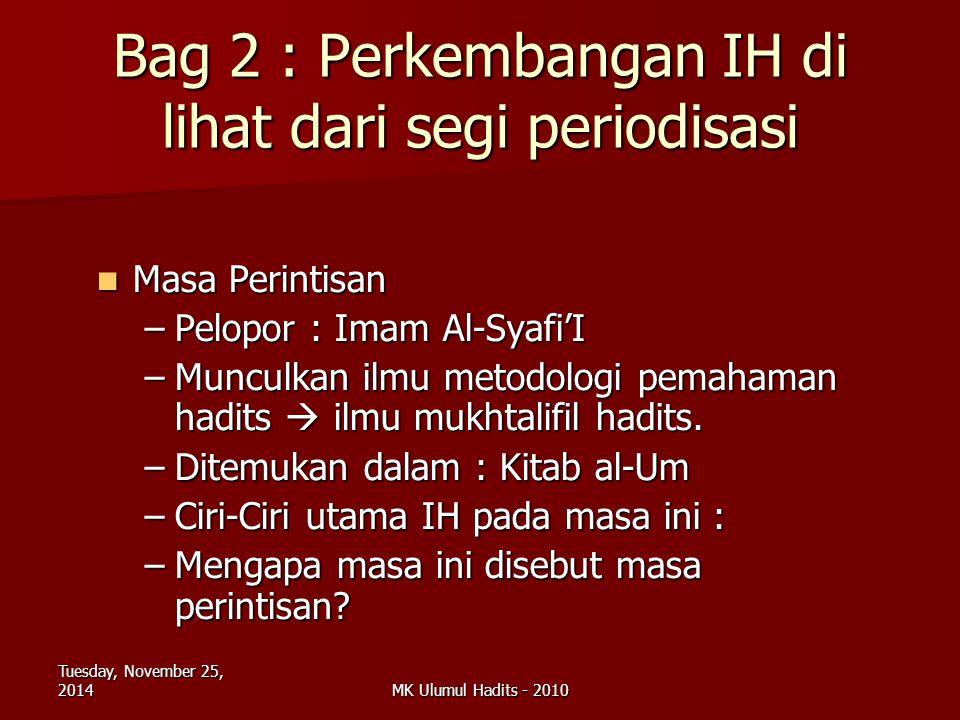 Bag 2 : Perkembangan IH di lihat dari segi periodisasi