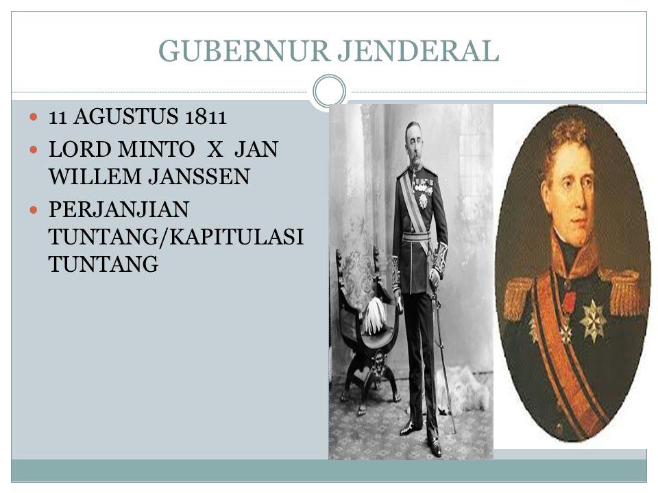 GUBERNUR JENDERAL 11 AGUSTUS 1811 LORD MINTO X JAN WILLEM JANSSEN
