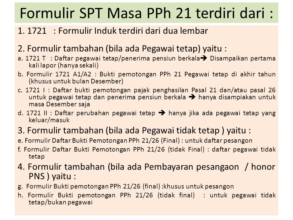 Formulir SPT Masa PPh 21 terdiri dari :