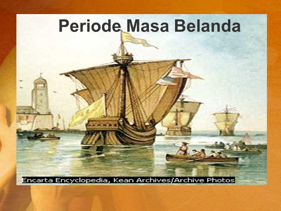 Periode Masa Belanda