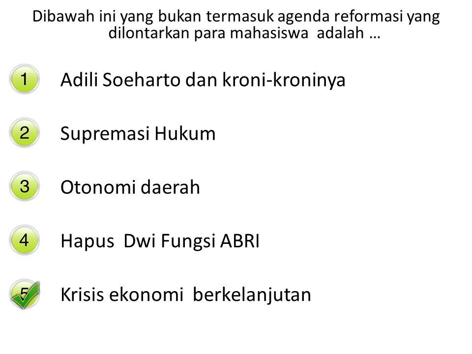 Adili Soeharto dan kroni-kroninya
