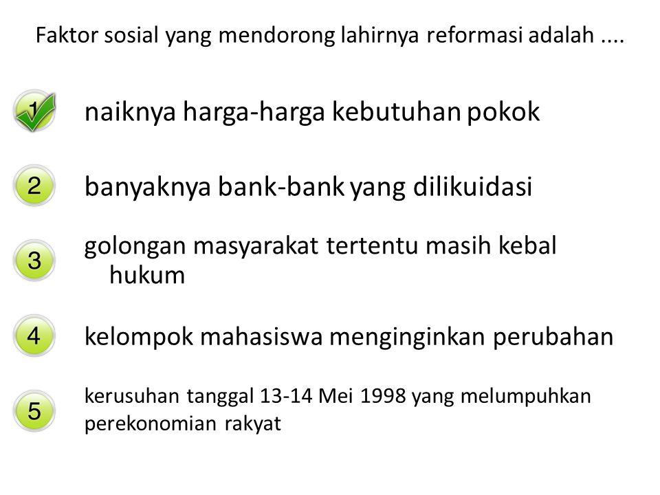Faktor sosial yang mendorong lahirnya reformasi adalah ....