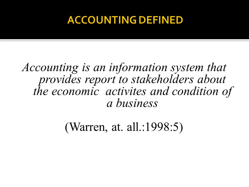 ACCOUNTING DEFINED