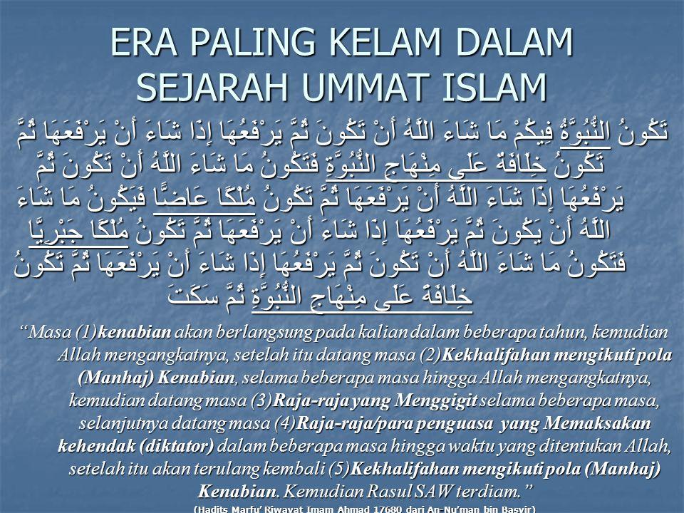 ERA PALING KELAM DALAM SEJARAH UMMAT ISLAM