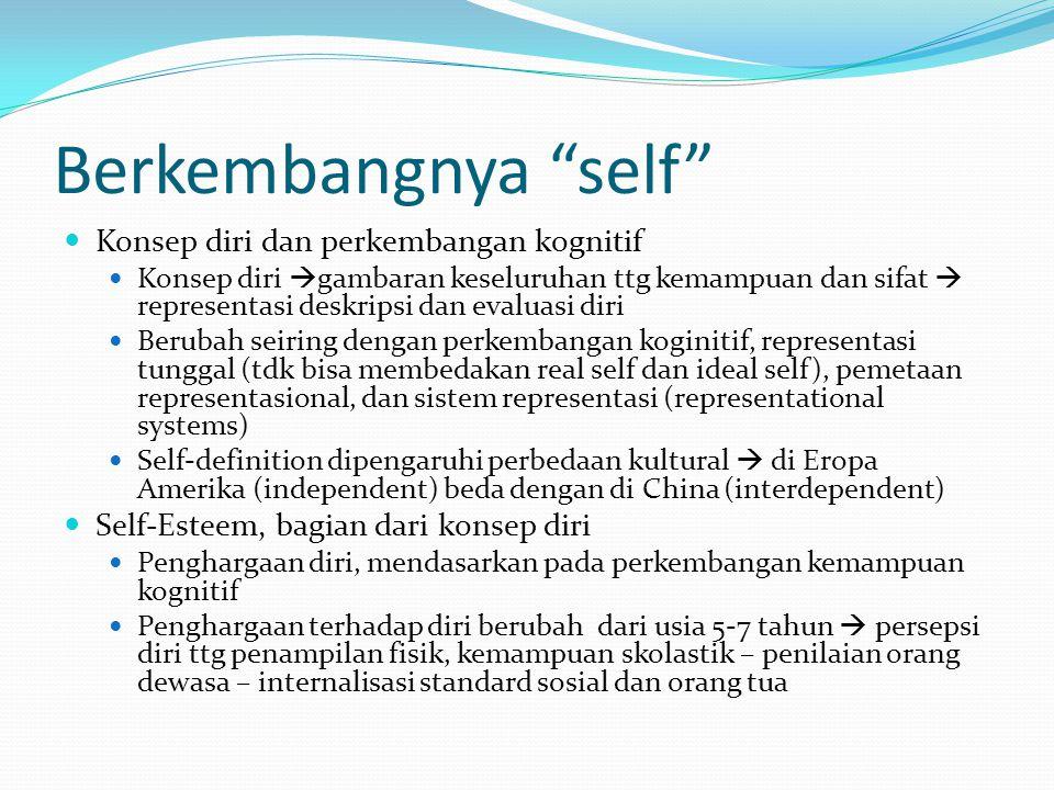 Berkembangnya self Konsep diri dan perkembangan kognitif