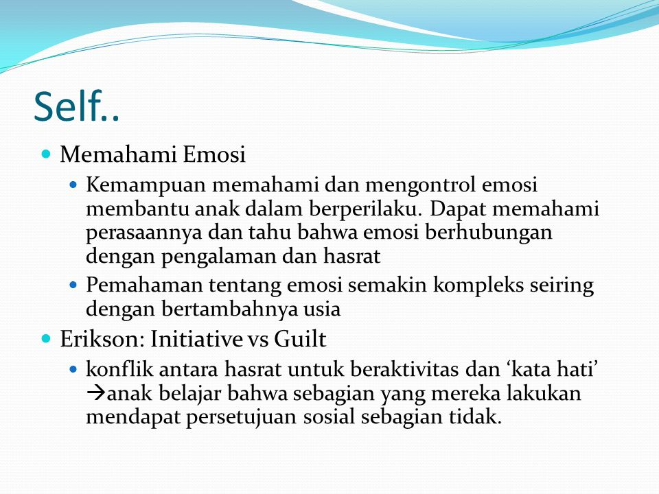 Self.. Memahami Emosi Erikson: Initiative vs Guilt