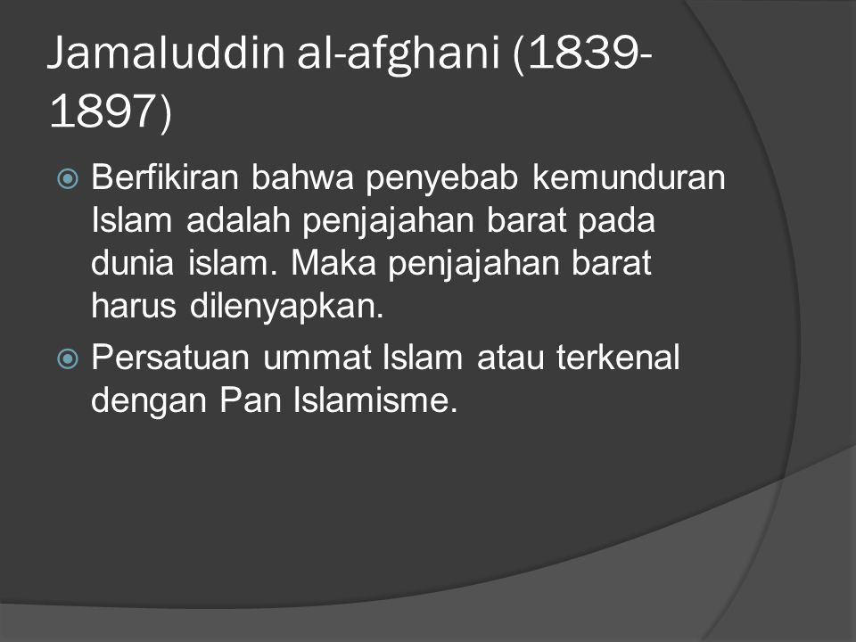 Jamaluddin al-afghani (1839-1897)