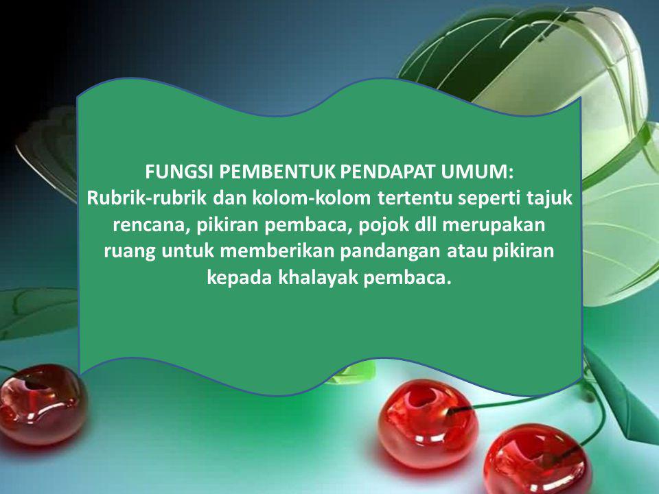 FUNGSI PEMBENTUK PENDAPAT UMUM: