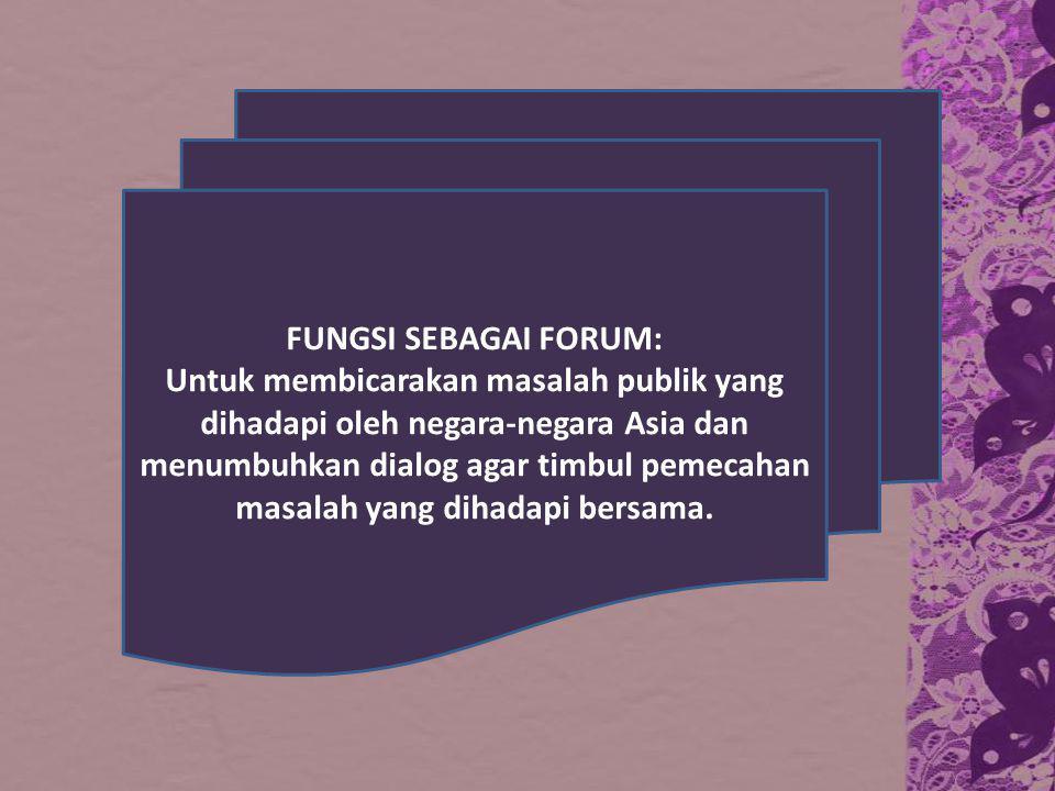 FUNGSI SEBAGAI FORUM: