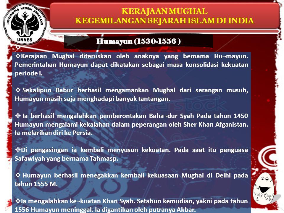 Humayun (1530-1556 )