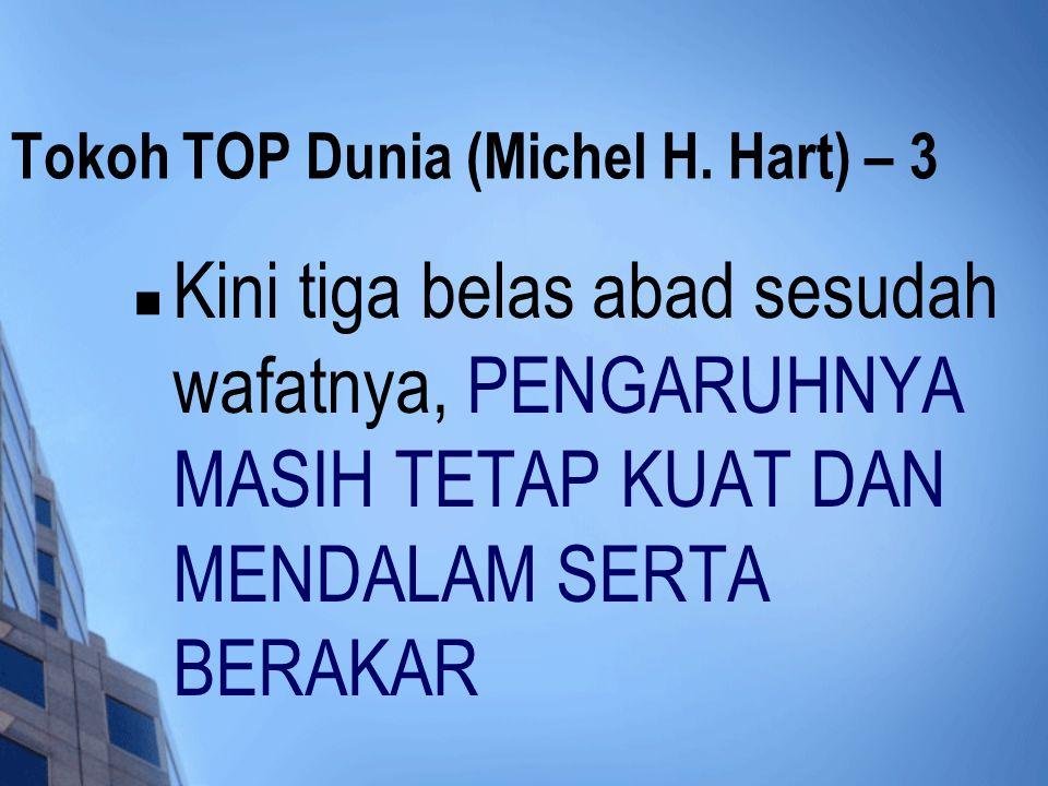 Tokoh TOP Dunia (Michel H. Hart) – 3
