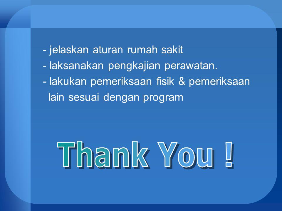 Thank You ! - jelaskan aturan rumah sakit