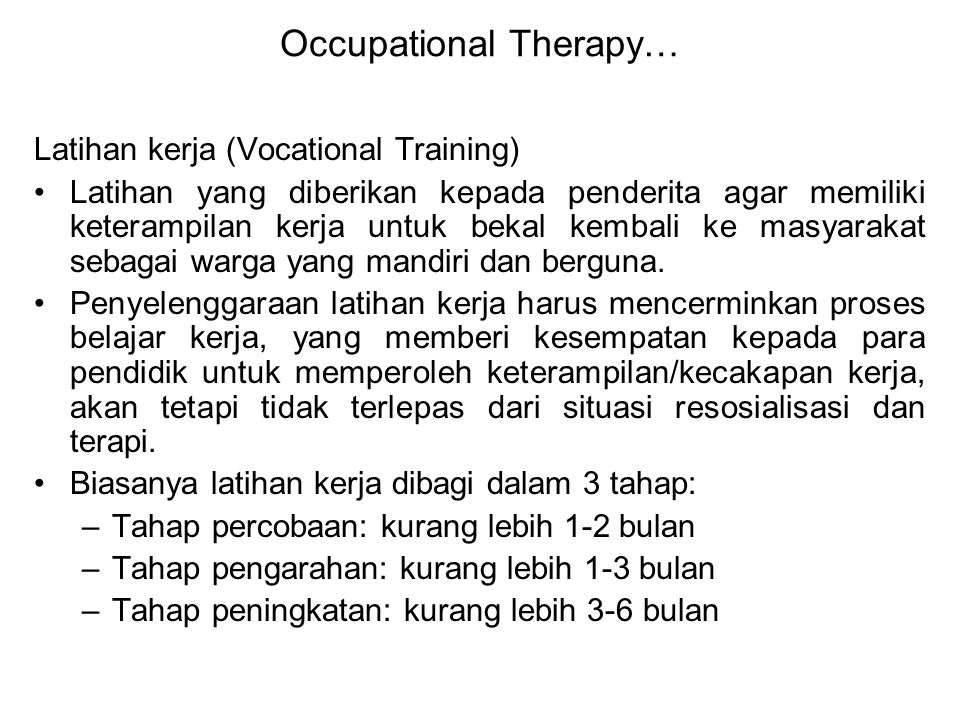 Occupational Therapy…