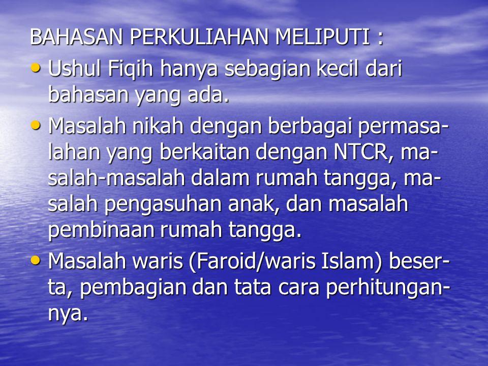BAHASAN PERKULIAHAN MELIPUTI :