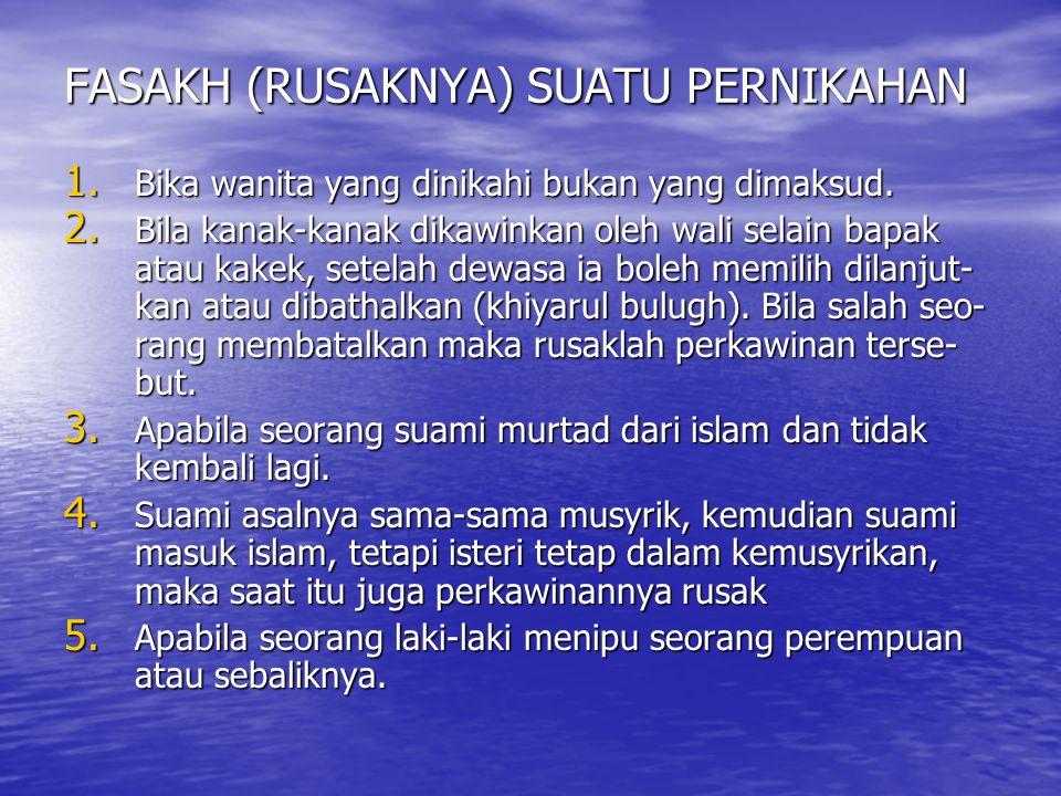 FASAKH (RUSAKNYA) SUATU PERNIKAHAN