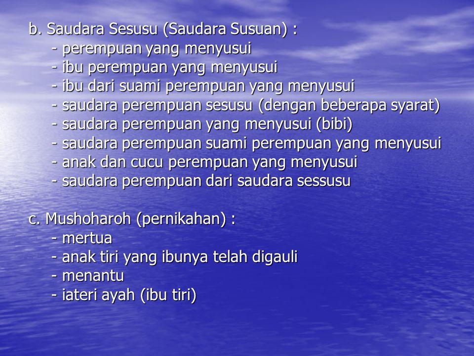b. Saudara Sesusu (Saudara Susuan) :