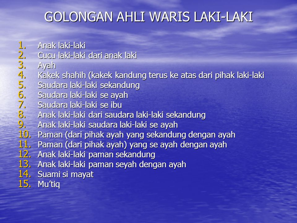 GOLONGAN AHLI WARIS LAKI-LAKI