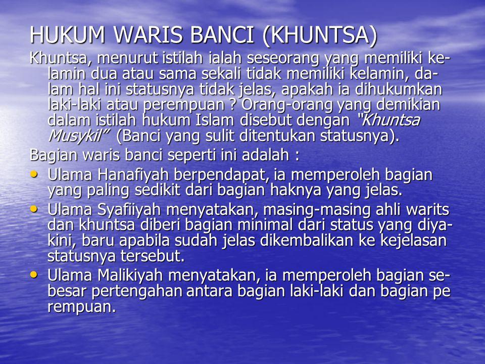 HUKUM WARIS BANCI (KHUNTSA)
