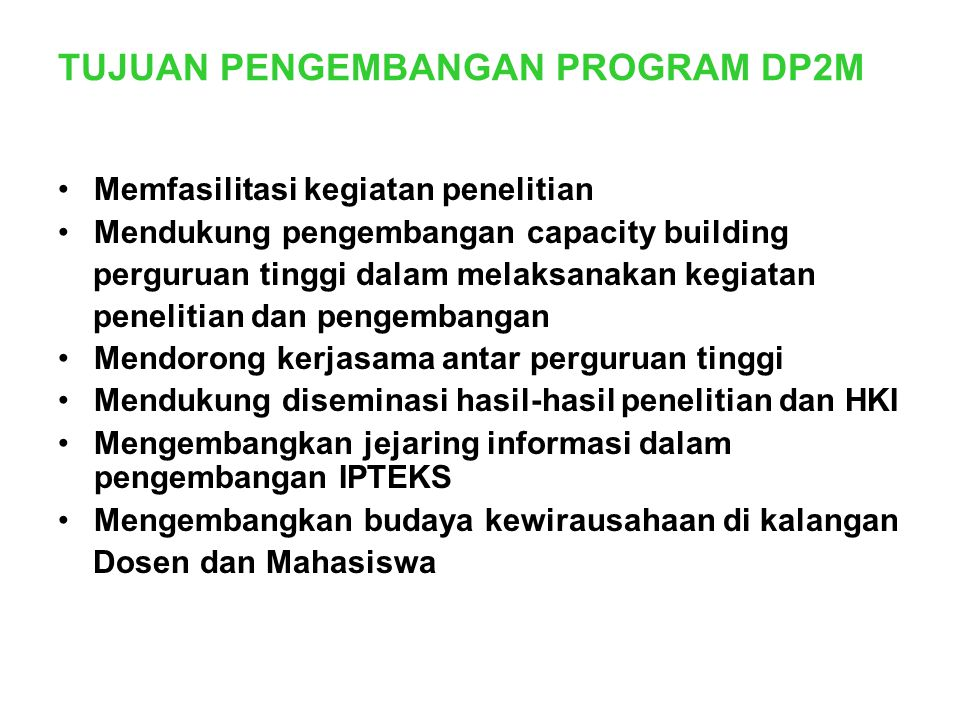 TUJUAN PENGEMBANGAN PROGRAM DP2M