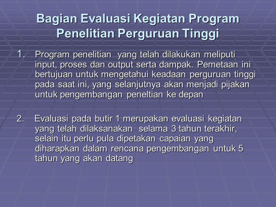 Bagian Evaluasi Kegiatan Program Penelitian Perguruan Tinggi