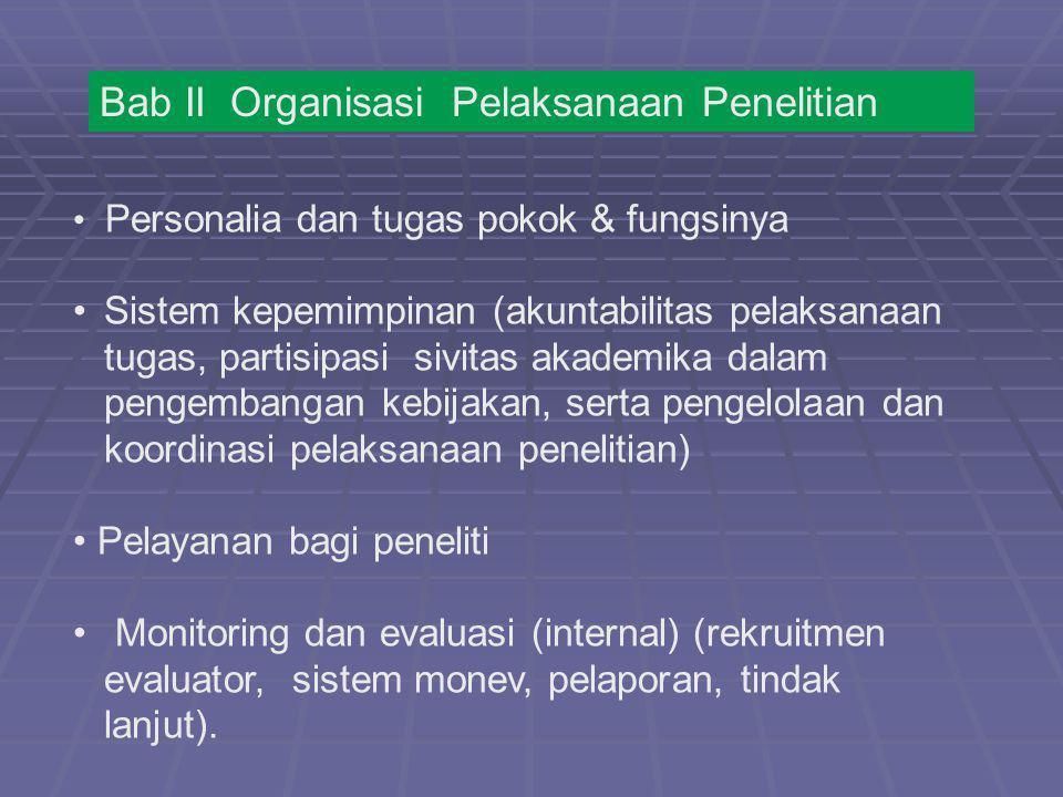 Bab II Organisasi Pelaksanaan Penelitian