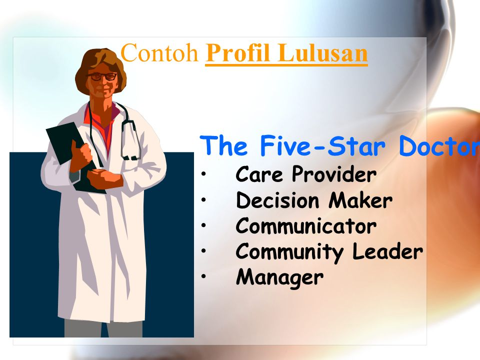 Contoh Profil Lulusan The Five-Star Doctor Care Provider