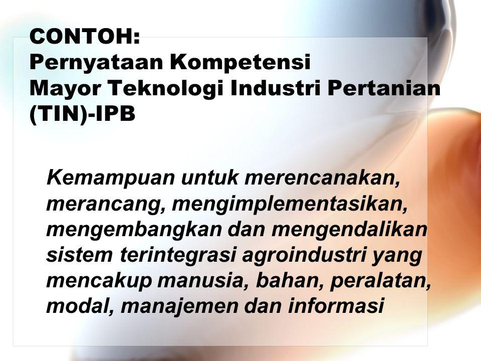 CONTOH: Pernyataan Kompetensi Mayor Teknologi Industri Pertanian (TIN)-IPB