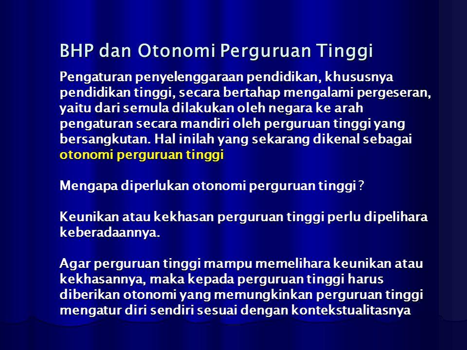 BHP dan Otonomi Perguruan Tinggi